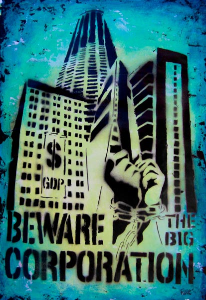 Beware - the big corporation