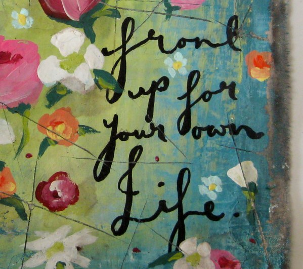 Front up for your own life-3