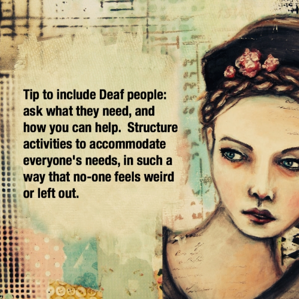 Tips to include Deaf