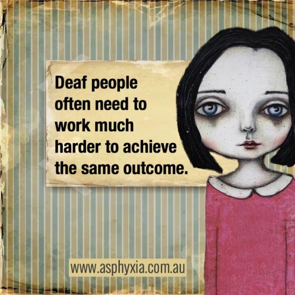 Deaf need to work hard